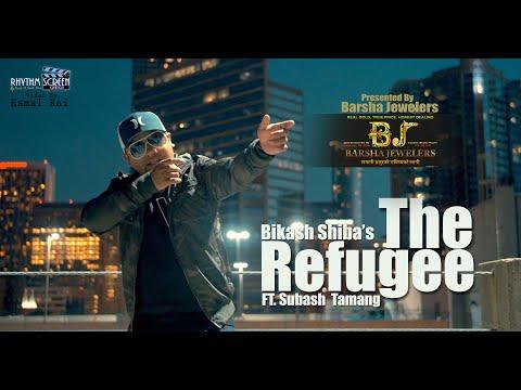 The Refugee || Bikash Shiba || New Nepali Rap Song[Official Video]