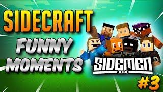 SIDECRAFT Funny Moments Compilation #3 (SIDEMEN Minecraft)