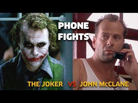 PHONE FIGHTS : The Joker vs John McCLane