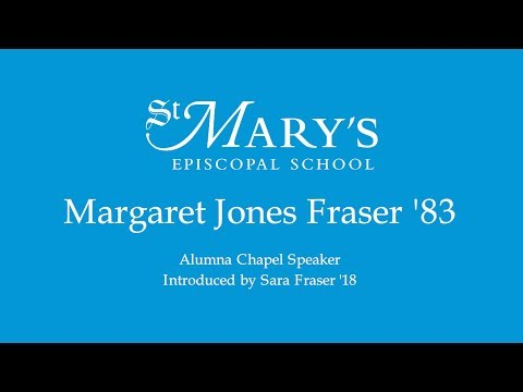 Margaret Jones Fraser '83 - Alumna Chapel Speaker
