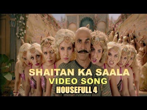 housefull-4:-shaitan-ka-saala-full-video-song-|-akshay-kumar-|-sohail-sen-|-vishal-dadlani