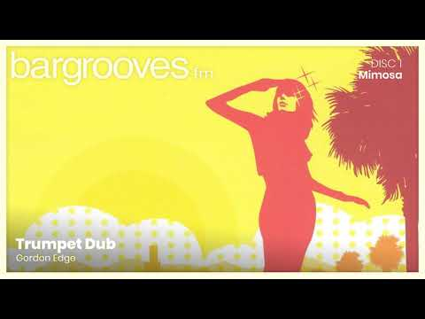 Bargrooves Mimosa - CD 1 & 2