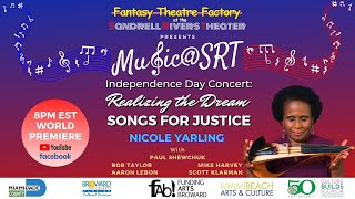 Music@SRT: Independence Day Concert: Realizing the Dream - SONGS FOR JUSTICE!