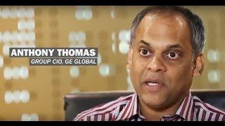 Leaders Speak – Anthony Thomas,Group CIO, GE Global