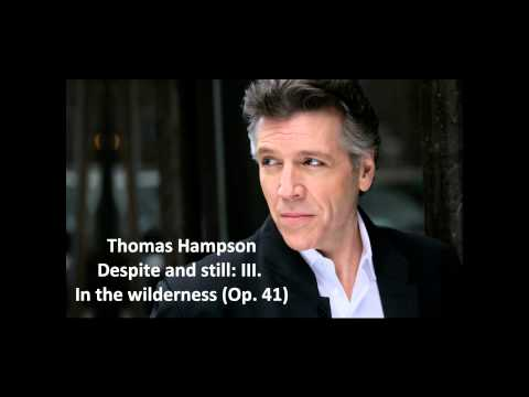 """Thomas Hampson: The complete """"Despite and still Op. 41"""" (Barber)"""
