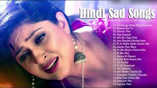 ... sad heart touching songs | top bollywood hindi pl...