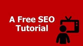 SEO MOOC: A Free SEO Tutorial on Search Engine Optimization in Plain English