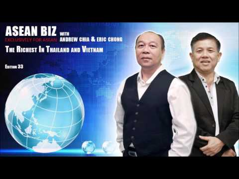 20160407 ASEAN BIZ : The Richest In Thailand and Vietnam