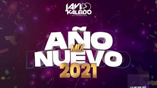 MIX AÑO NUEVO 2021 ( LAS MAS ESCUCHADAS REGGAETON 2020 ) by JAVI KALEIDO