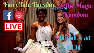 FairyTale Tuesday with Gen - Part One - The Magic Kingdom 5/1/2018