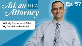 Will My Settlement Affect My Disability Benefits? thumbnail image