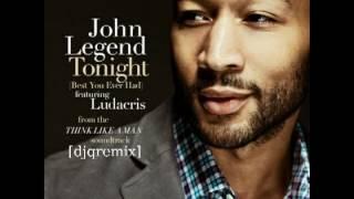 John Legend ft. Ludacris  - Tonight [djqremix] + Download
