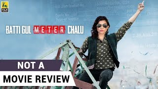 Batti Gul Meter Chalu  | Not A Movie Review | Sucharita Tyagi | Film Companion