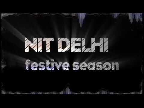 NIT DELHI FRESHERS 2K16
