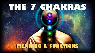 The 7 Chakras - Meaning & Functions