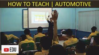 Cara Mengajar Teknik Otomotif dalam Ujian Program Latihan Profesi