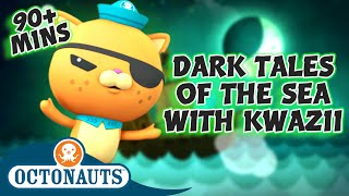 Octonauts  Dark Tales of the Sea with Kwazii | Cartoons for Kids | Underwater Sea Education