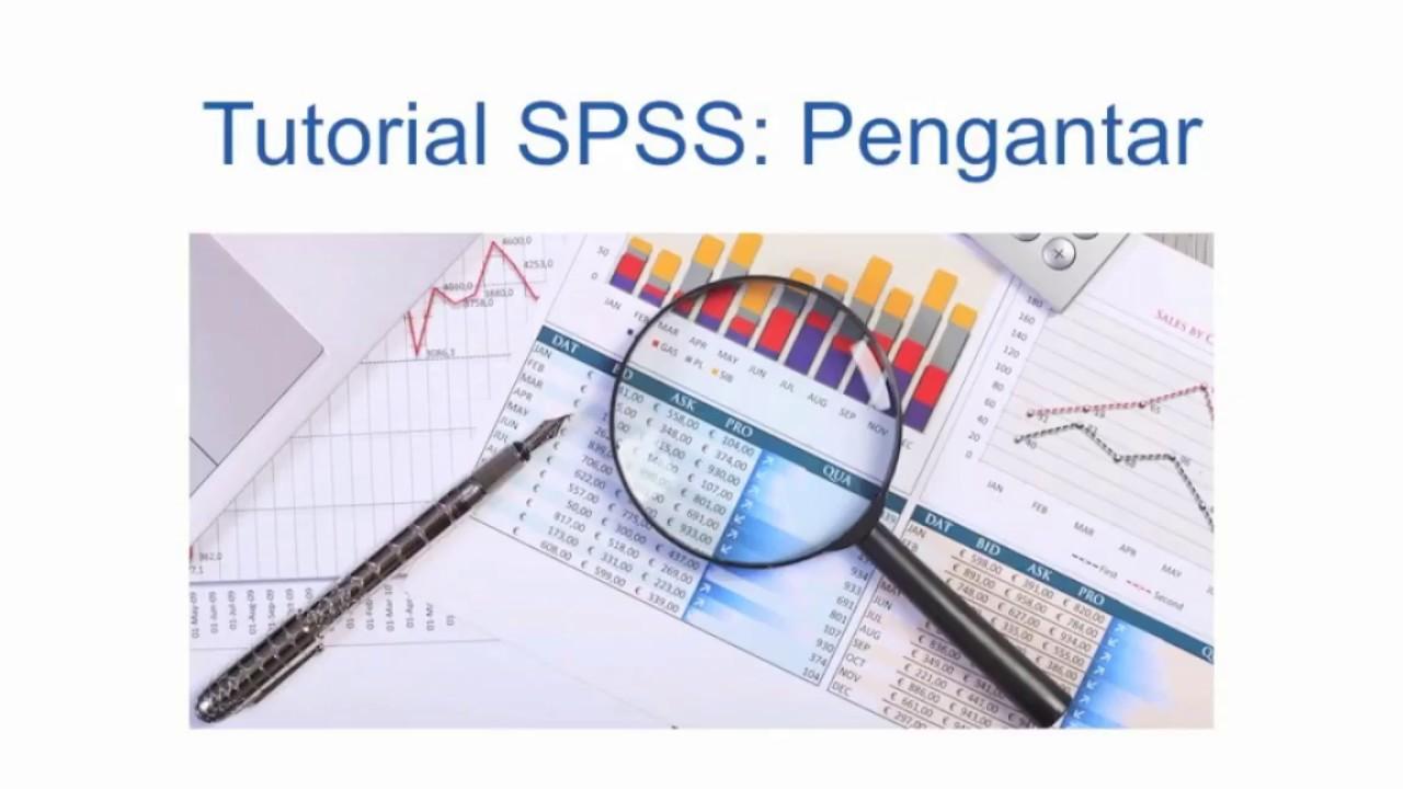 Tutorial SPSS: Pengantar untuk Pemula - YouTube