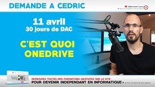 DAC : C'est quoi OneDrive ?   11-04-2019