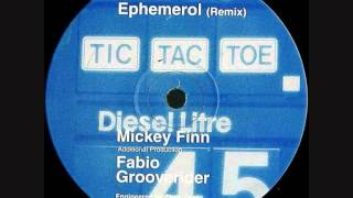 Tic Tac Toe - Ephemerol (Mickey Finn Remix) (1992)