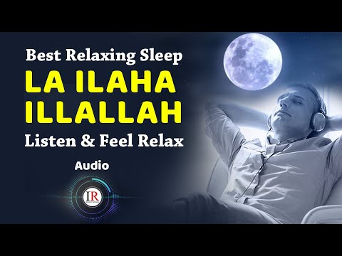 LA ILAHA ILLALLAH, Best Relaxing Sleep, Feel Relax, Background Nasheed Vocals Only, Islamic Releases