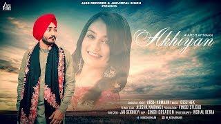 Akhiyan | (Full HD) | Arsh Armaan | New Punjabi Songs 2019 | Jass Records