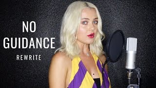 No Guidance - Chris Brown feat. Drake (Alexi Blue Rewrite)