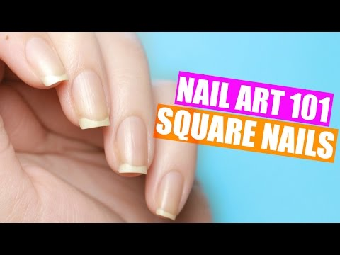 HOW TO GET PERFECTLY SQUARE NAILS | NAIL ART 101