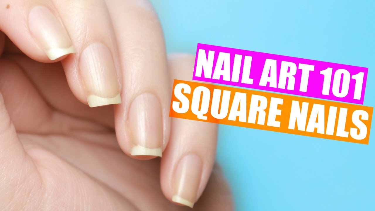 HOW TO GET PERFECTLY SQUARE NAILS | NAIL ART 101 - YouTube