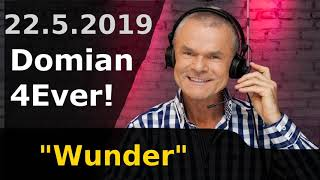 Wunder - Domian4Ever 2019-05-22 📻