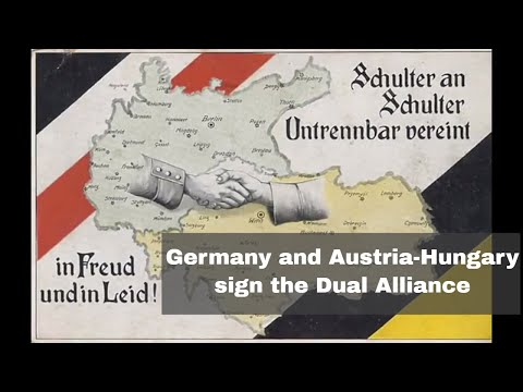 7th October 1879: Germany and Austria-Hungary form the Dual Alliance