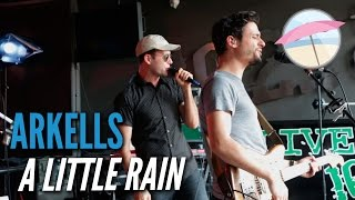 Arkells - A Little Rain (Live at the Edge)