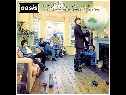 Oasis - The Whitfield Street Sessions [1993 - 94]