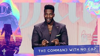 The Command With N๐ Cap // God Wants To Take Us Beyond Belief // Crazyer Faith // Michael Todd