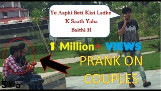 """AAPKI BETI YAHA GHOOM RAHI HAI"" Prank On COUPL..."