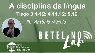 Culto de Domingo 11/07/2021 - Pb. Antonio Márcio  #BetelnoLar