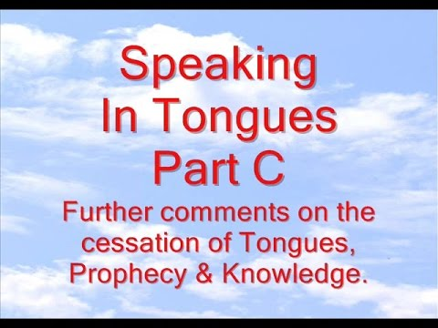 Speaking In Tongues Part C