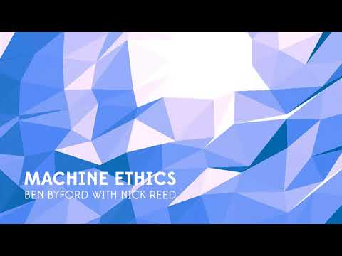 Machine Ethics podcast with Nick Reed