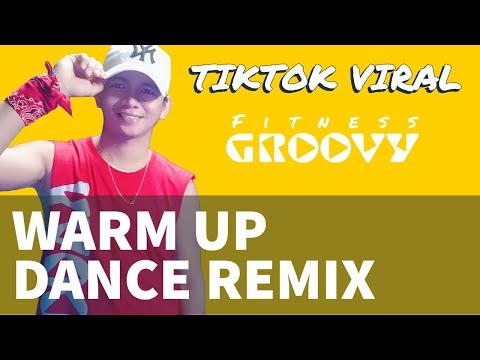 WARM UP DANCE REMIX TIKTOK VIRAL ZUMBA | FITNESS GROOVY | Jervy Baltazar