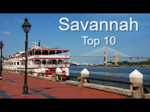 Savannah Top Ten Things To Do