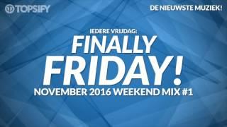 Nieuwe Muziek November 2016 Weekend Mix #1 - Topsify