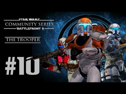 Star Wars Battlefront II (PC) HD: Community Series III: Episode 10   The Trooper