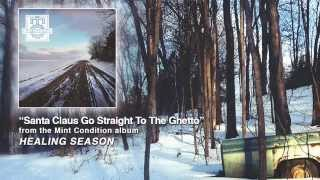 Mint Condition - Santa Claus Go Straight To The Ghetto (Official Audio)