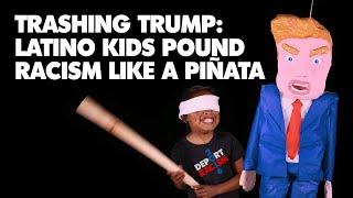 Trashing Trump: Latino Kids Pound Racism Like a Piñata