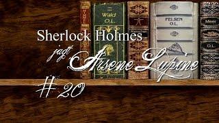 Sherlock Holmes Jagt Arsene Lupine #20 ★ Um die Ecke gedacht... | Let