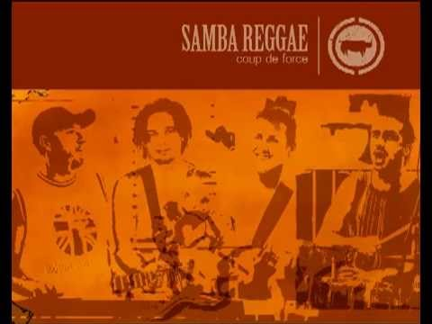 Samba Reggae - Album Coup de Force