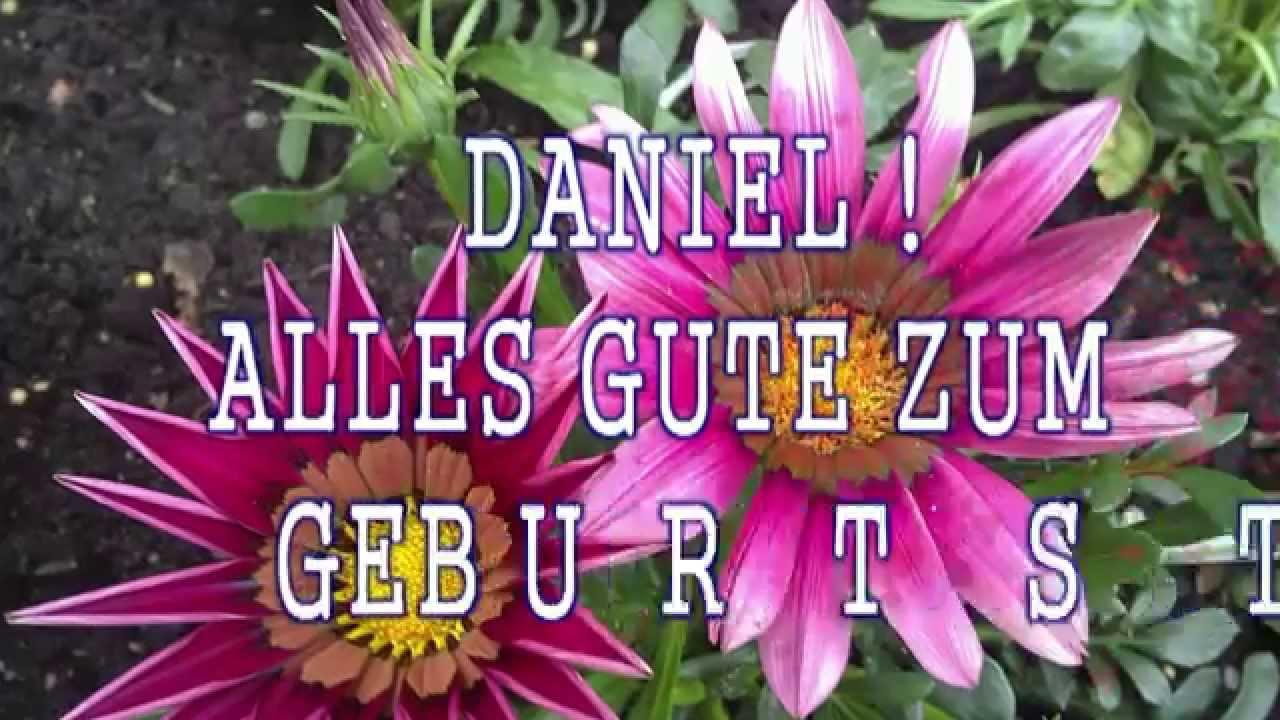 Geburtstagslied Gluckwunsche Fur Daniel Youtube