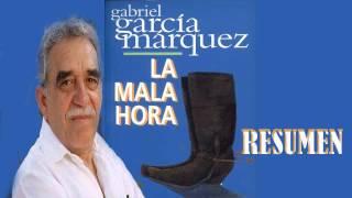 LA MALA HORA - GABRIEL GARCIA MARQUEZ (resumen, reseña y análisis libro completo)