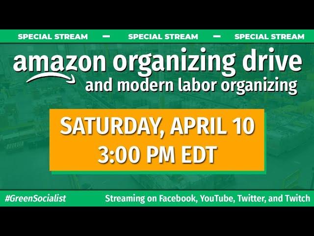 Amazon and Modern Labor Organizing