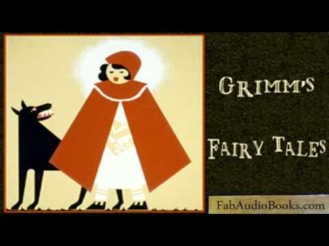 GRIMM'S FAIRY TALES - Grimm's Fairy Tales by The Brothers Grimm - Unabridged audiobook - FAB